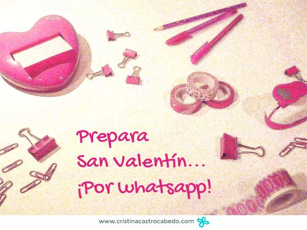 Prepara el día de San Valentín por Whatsapp