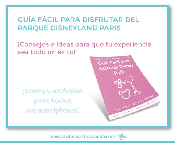 Descarga ya la guía fácil para disfrutar de Disney Paris y aprovecha tu viaje al máximo
