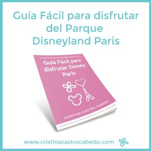 Guía Práctica para viajar a Disneyland Paris - Descárgatela gratis.