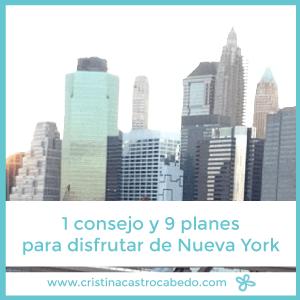 1 consejo y nueve planes para hacer en Nueva York