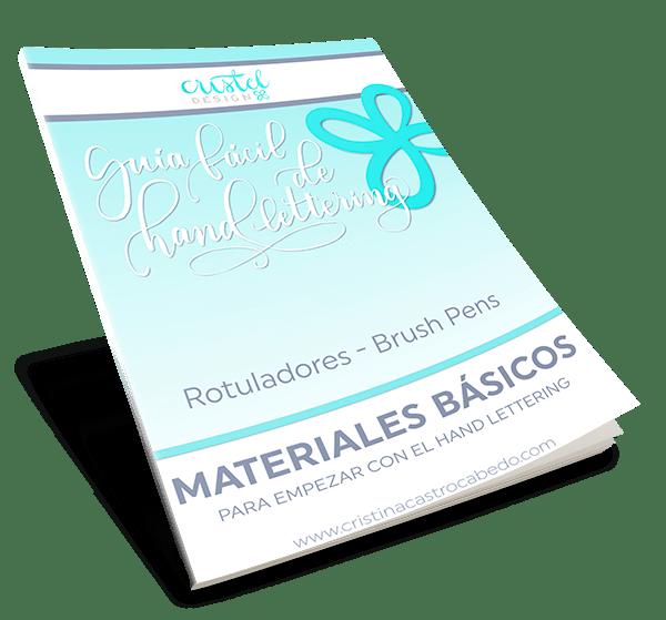 Recibe gratis la guía de Materiales Básicos para aprender Hand Lettering con rotuladores.