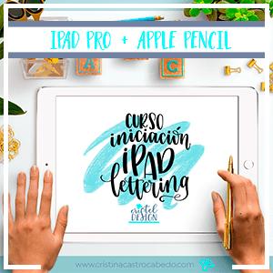 Ya disponible el Nuevo Curso de Iniciación al iPad Lettering con la Procreate app
