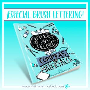 Nueva Guía -Especial Brush Lettering- para acertar en tus compras de materiales