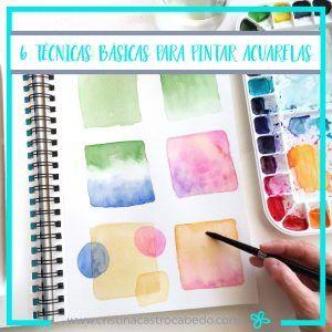 6 técnicas básicas para aprender a pintar con acuarelas
